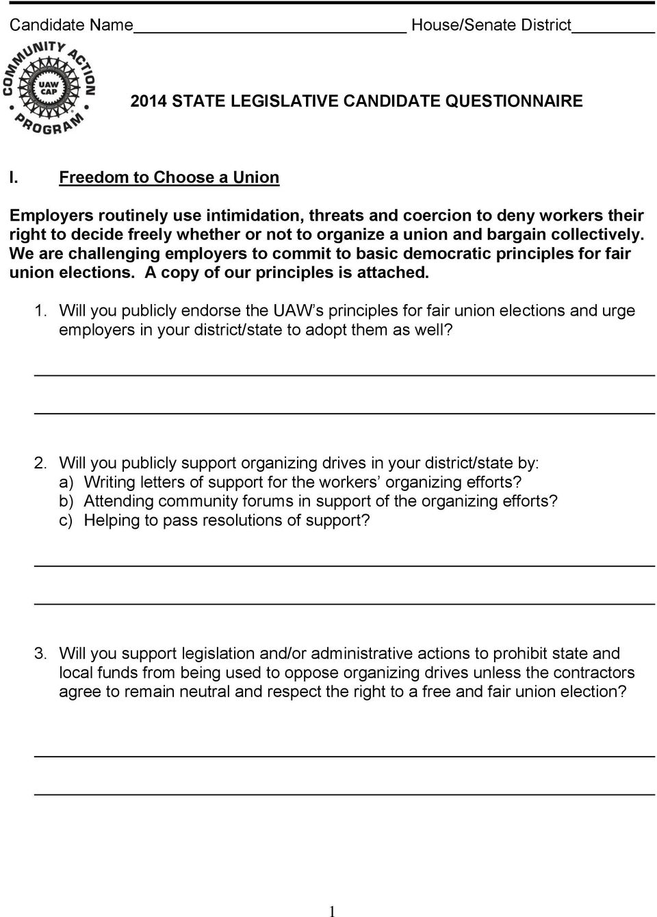 We are challenging employers to commit to basic democratic principles for fair union elections. A copy of our principles is attached. 1.