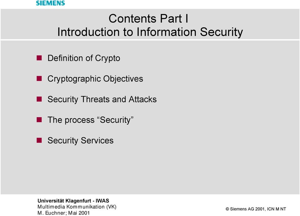 Cryptographic Objectives Security Threats
