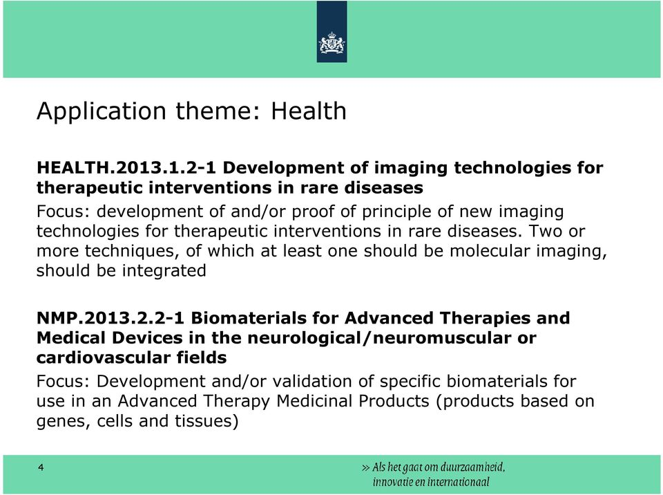 technologies for therapeutic interventions in rare diseases.