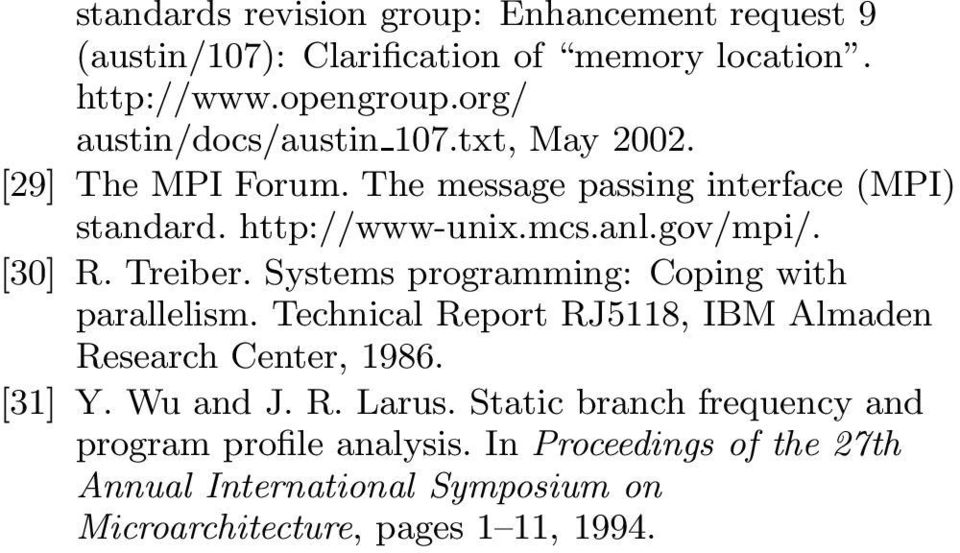 [30] R. Treiber. Systems programming: Coping with parallelism. Technical Report RJ5118, BM Almaden Research Center, 1986. [31] Y. Wu and J.