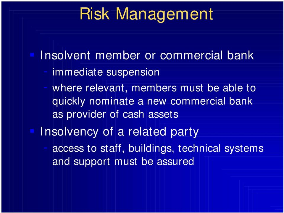 new commercial bank as provider of cash assets Insolvency of a related