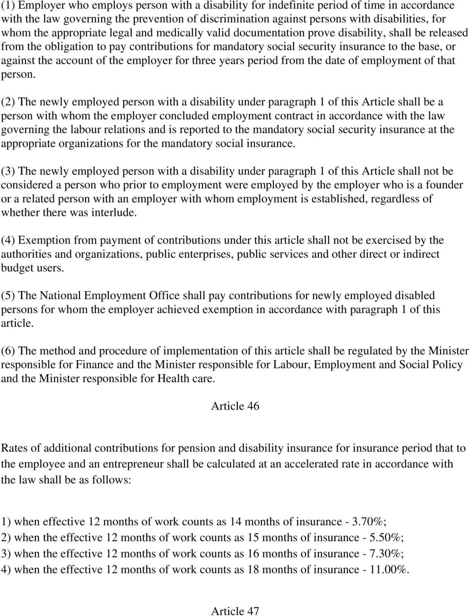 account of the employer for three years period from the date of employment of that person.