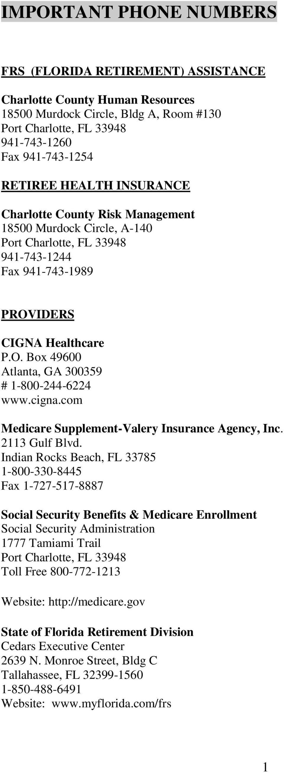 cigna.com Medicare Supplement-Valery Insurance Agency, Inc. 2113 Gulf Blvd.