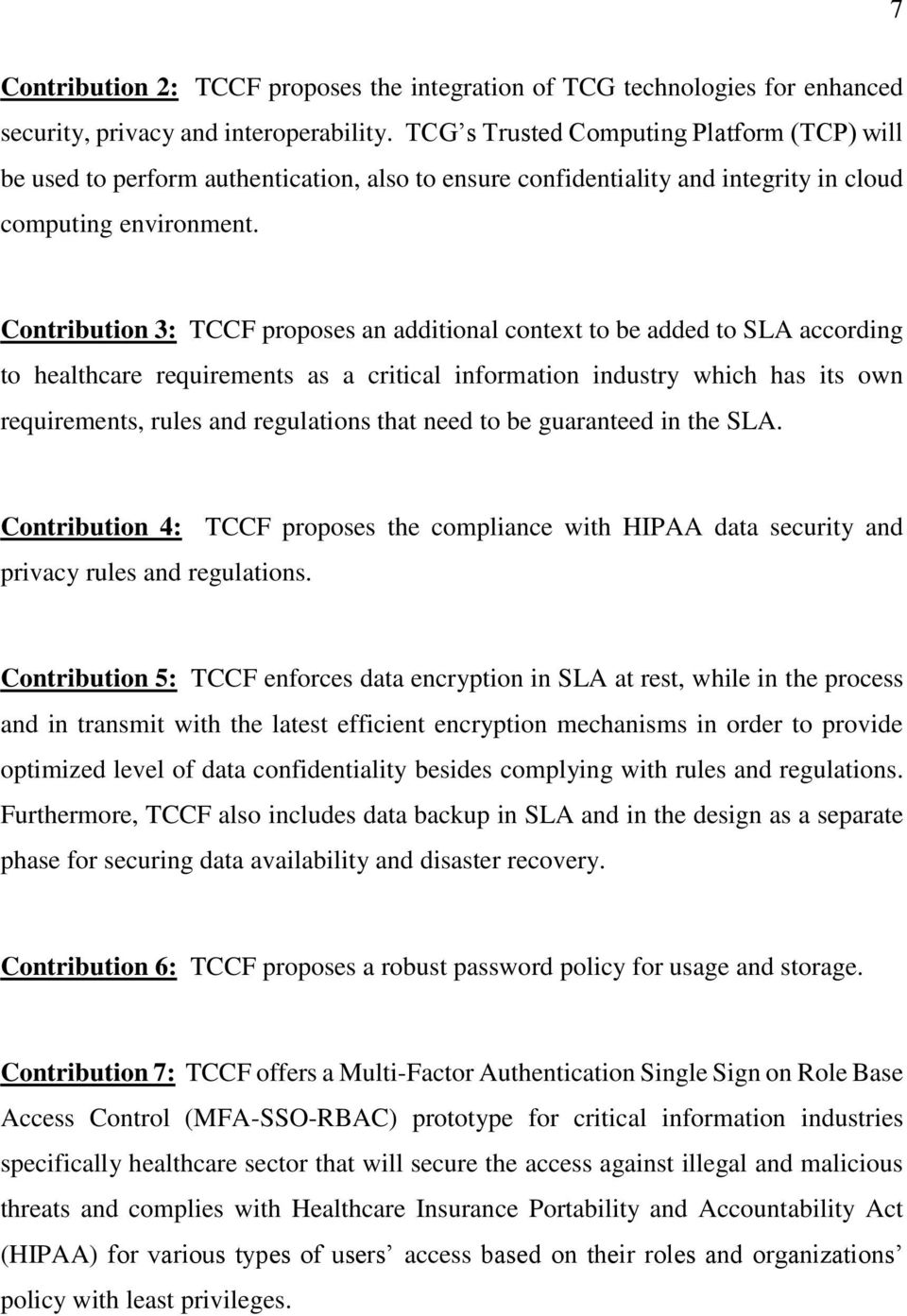 Contribution 3: TCCF proposes an additional context to be added to SLA according to healthcare requirements as a critical information industry which has its own requirements, rules and regulations