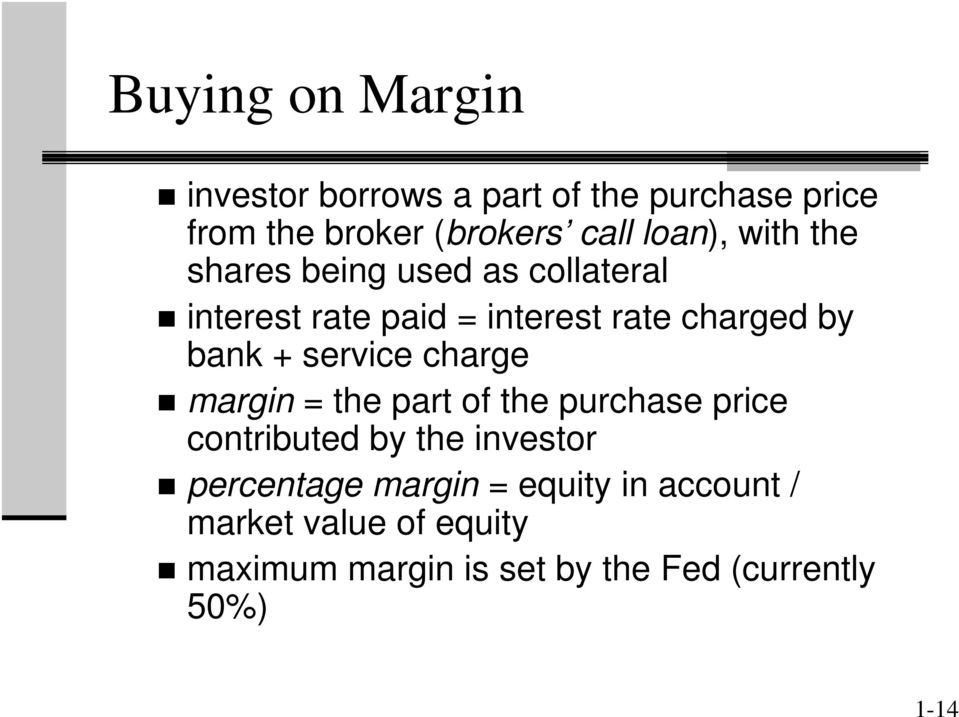 + service charge margin = the part of the purchase price contributed by the investor percentage