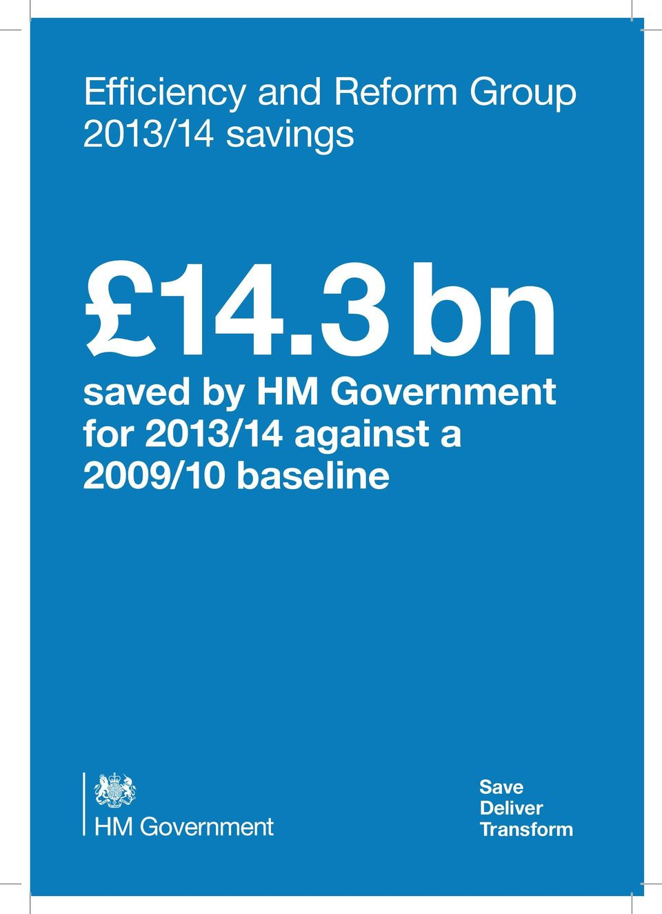 3 bn saved by HM Government for