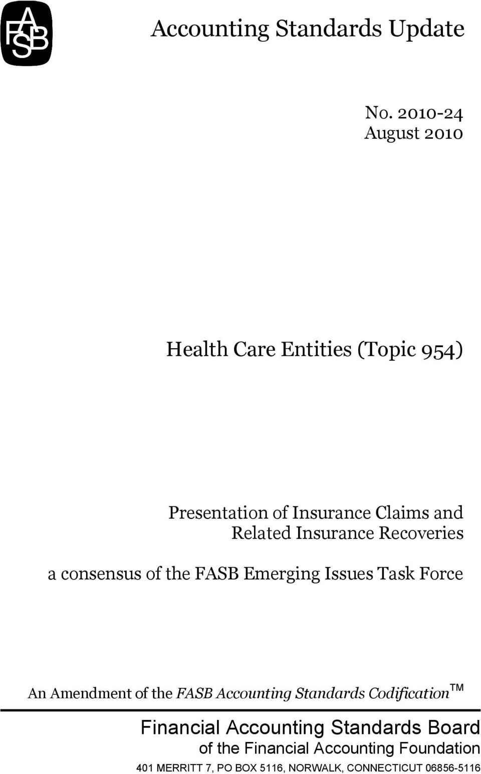 Insurance Recoveries a consensus of the FASB Emerging Issues Task Force An Amendment of the FASB