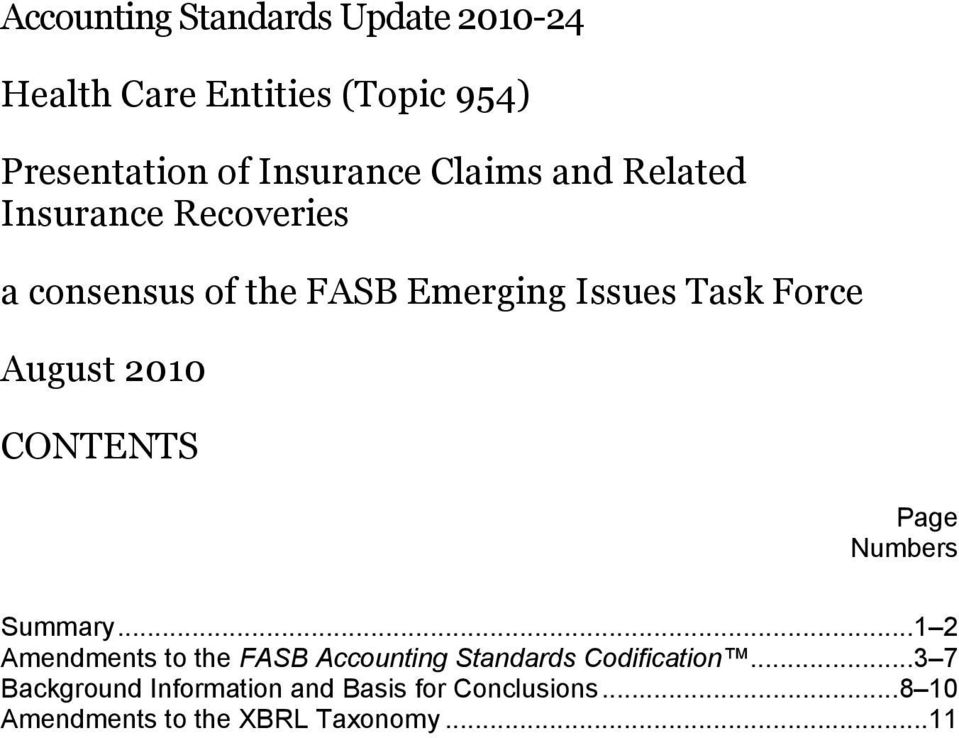 2010 CONTENTS Page Numbers Summary... 1 2 Amendments to the FASB Accounting Standards Codification.