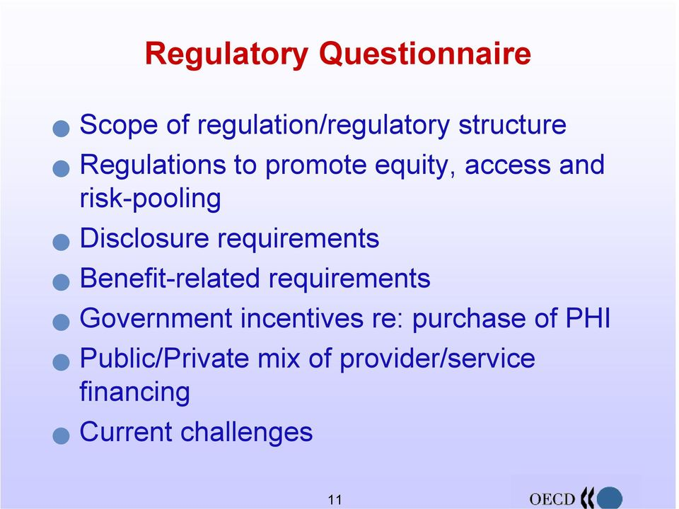 requirements Benefit-related requirements Government incentives re: