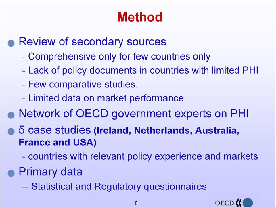 Network of OECD government experts on PHI 5 case studies (Ireland, Netherlands, Australia, France and