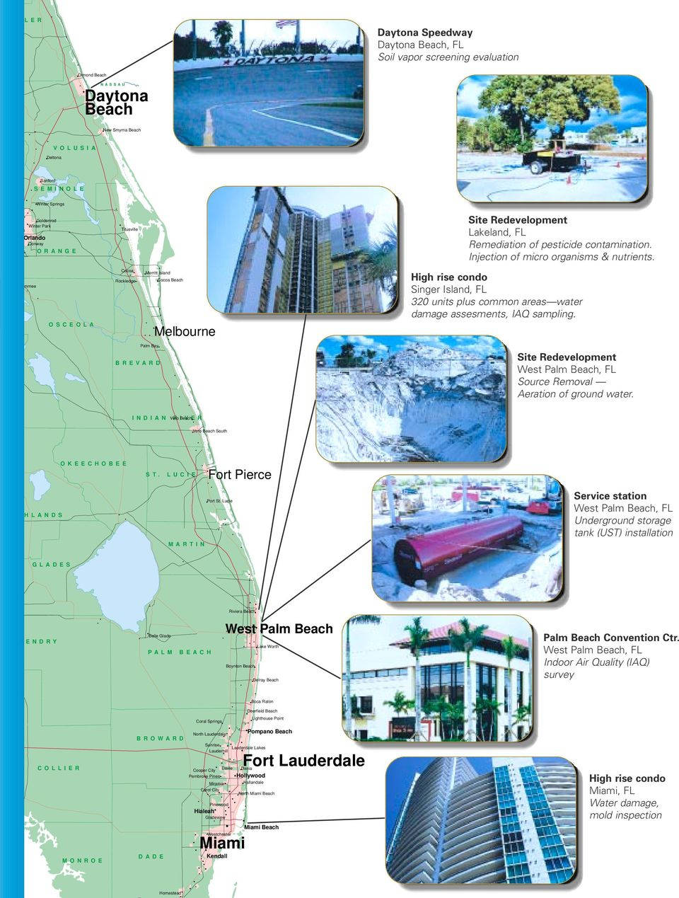 ssimmee O S C E O L A Cocoa Rockledge Merritt Island Cocoa Beach Melbourne High rise condo Singer Island, FL 320 units plus common areas water damage assesments, IAQ sampling.