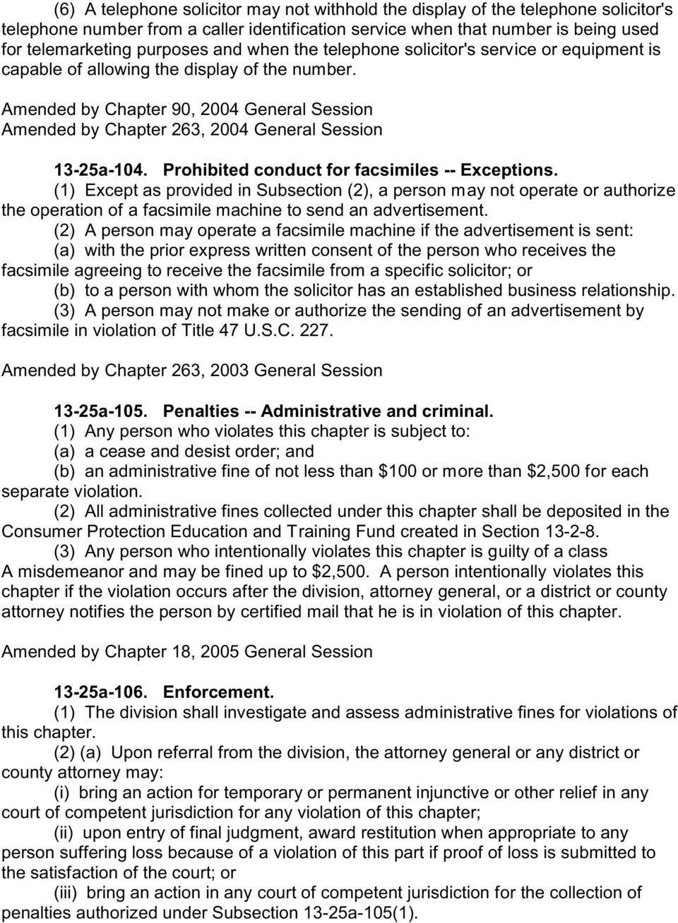 Amended by Chapter 90, 2004 General Session Amended by Chapter 263, 2004 General Session 13-25a-104. Prohibited conduct for facsimiles -- Exceptions.