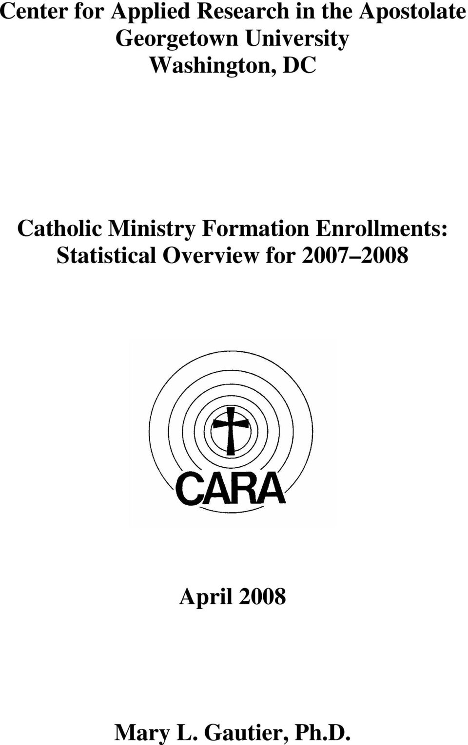 Ministry Formation Enrollments: Statistical