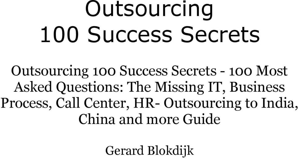 Missing IT, Business Process, Call Center, HR-