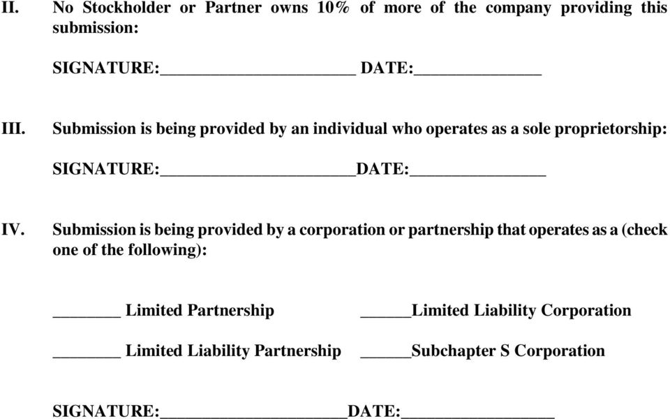 Submission is being provided by a corporation or partnership that operates as a (check one of the following):