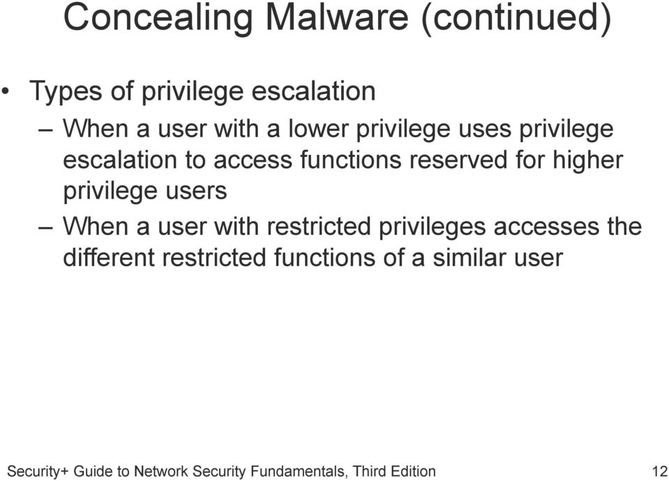 functions reserved for higher privilege users When a user with