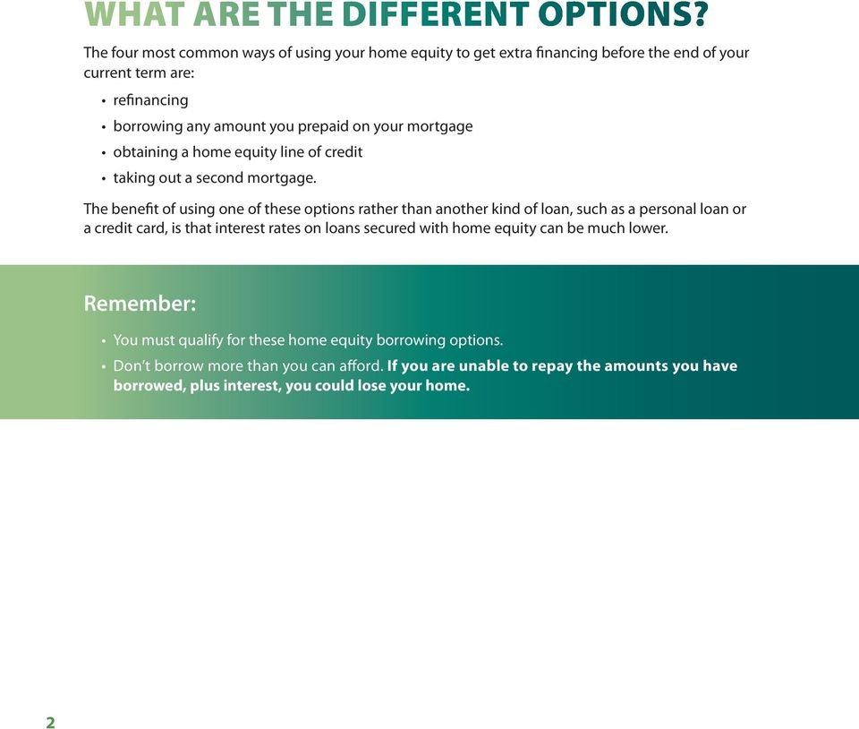mortgage obtaining a home equity line of credit taking out a second mortgage.