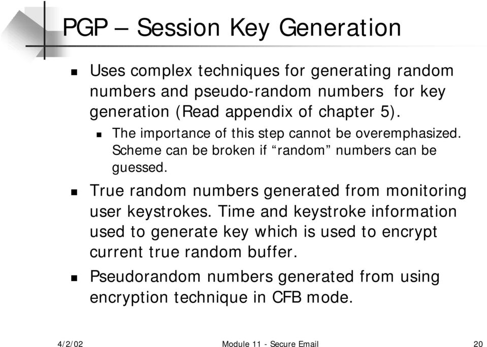 True random numbers generated from monitoring user keystrokes.
