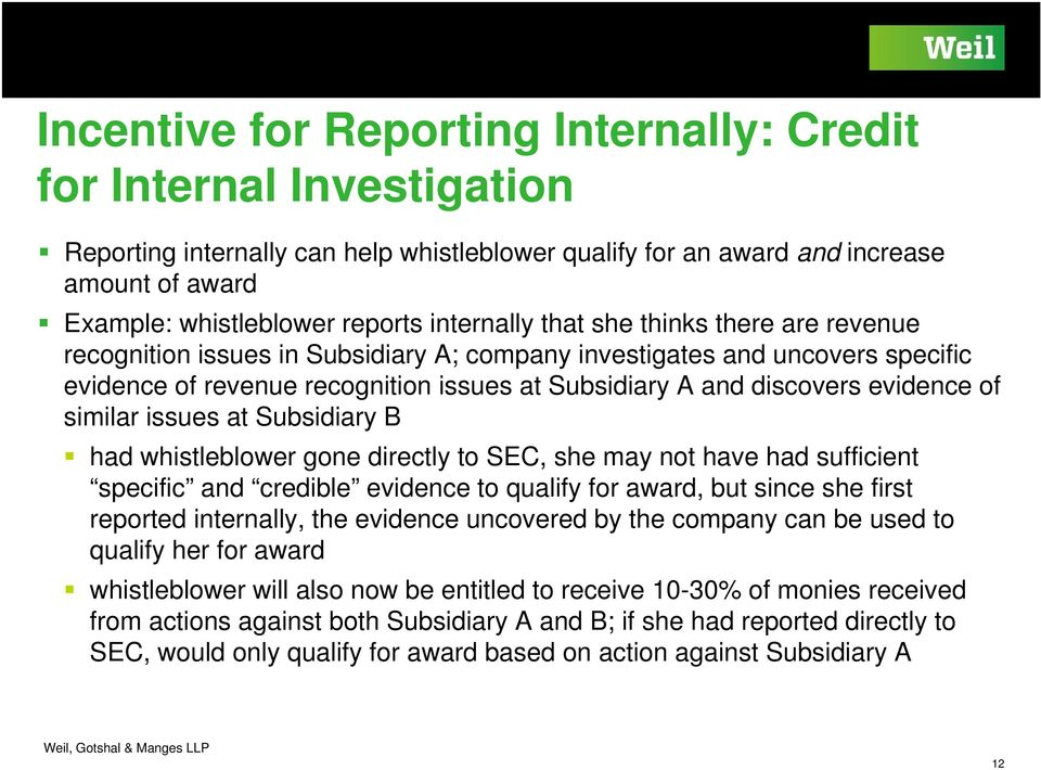 evidence of similar issues at Subsidiary B had whistleblower gone directly to SEC, she may not have had sufficient specific and credible evidence to qualify for award, but since she first reported