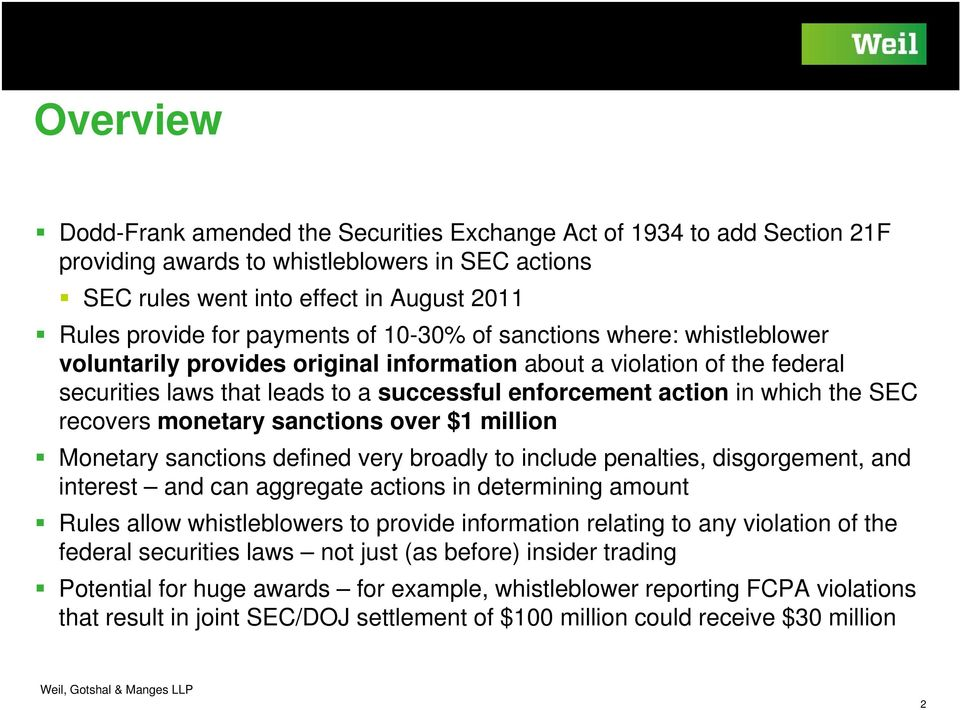 the SEC recovers monetary sanctions over $1 million Monetary sanctions defined very broadly to include penalties, disgorgement, and interest and can aggregate actions in determining amount Rules