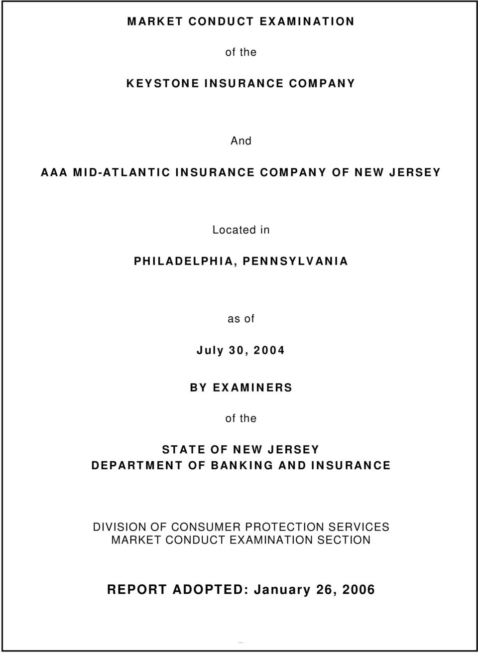 BY EXAMINERS of the STATE OF NEW JERSEY DEPARTMENT OF BANKING AND INSURANCE DIVISION OF