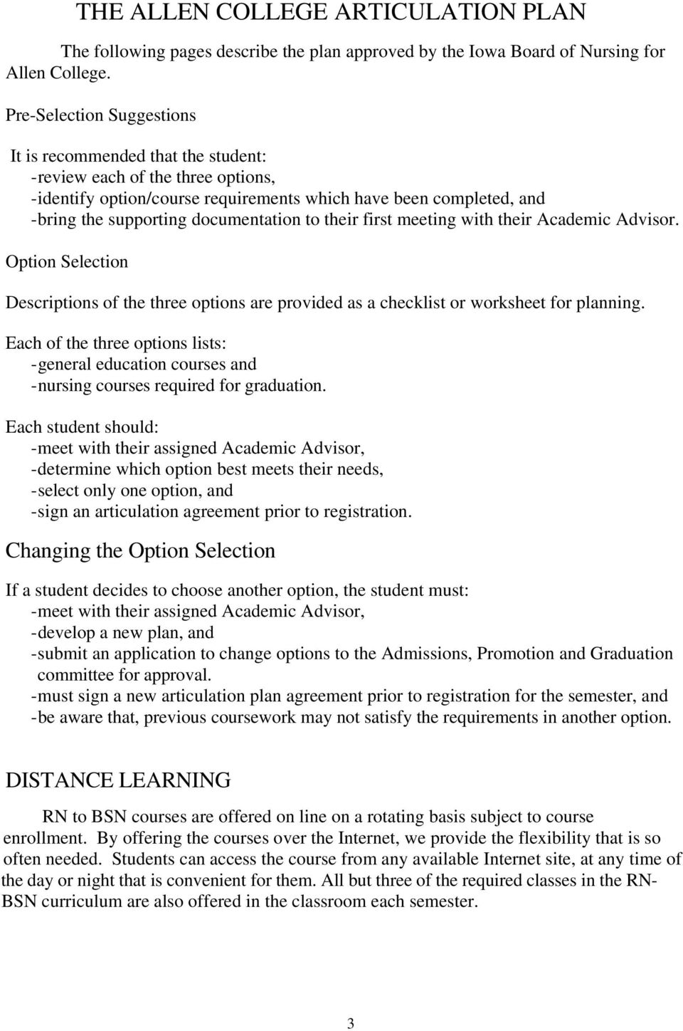 documentation to their first meeting with their Academic Advisor. Option Selection Descriptions of the three options are provided as a checklist or worksheet for planning.