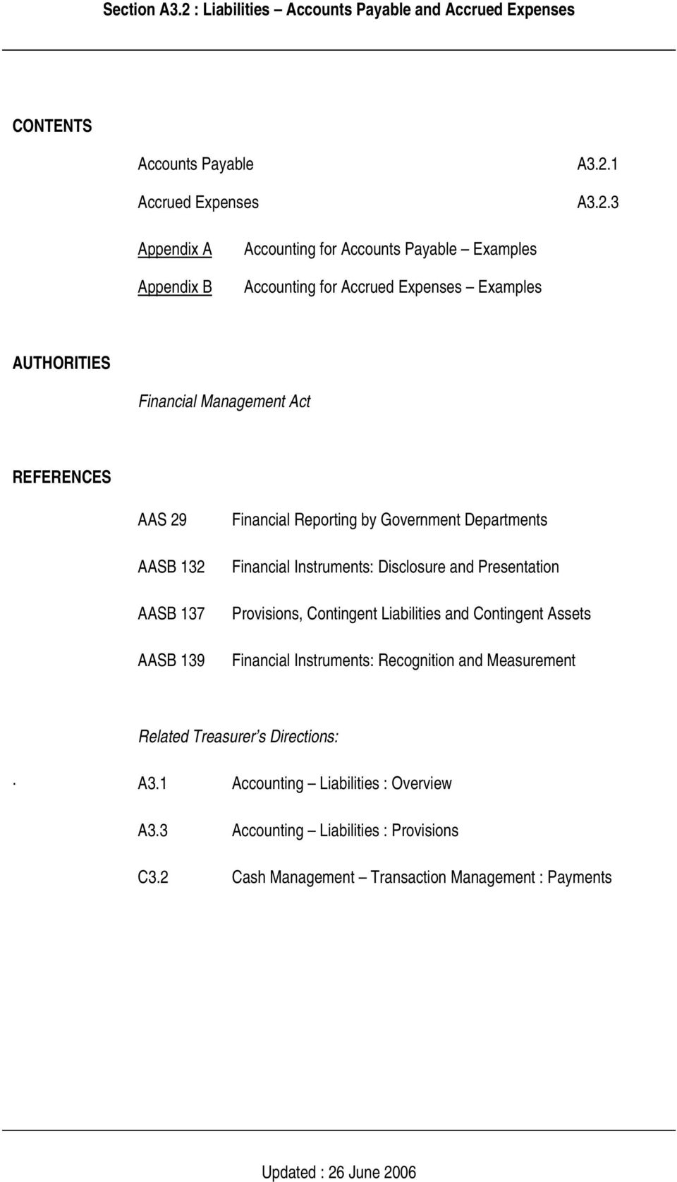 3 Appendix A Appendix B Accounting for Accounts Payable Examples Accounting for Accrued Expenses Examples AUTHORITIES Financial Management Act REFERENCES