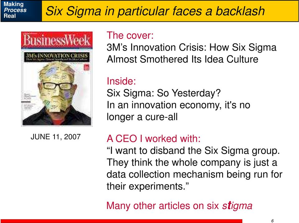 In an innovation economy, it's no longer a cure-all JUNE 11, 2007 A CEO I worked with: I want to