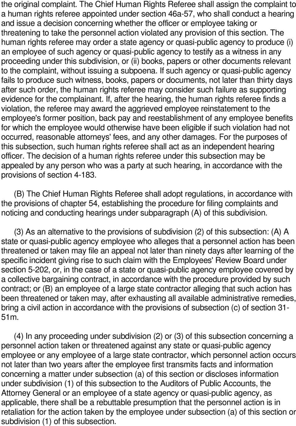 employee taking or threatening to take the personnel action violated any provision of this section.