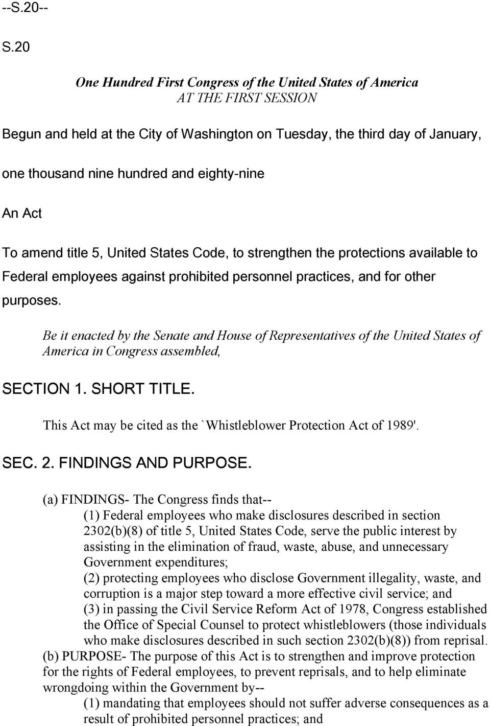 eighty-nine An Act To amend title 5, United States Code, to strengthen the protections available to Federal employees against prohibited personnel practices, and for other purposes.