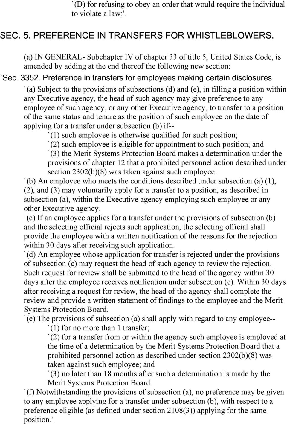 Preference in transfers for employees making certain disclosures `(a) Subject to the provisions of subsections (d) and (e), in filling a position within any Executive agency, the head of such agency