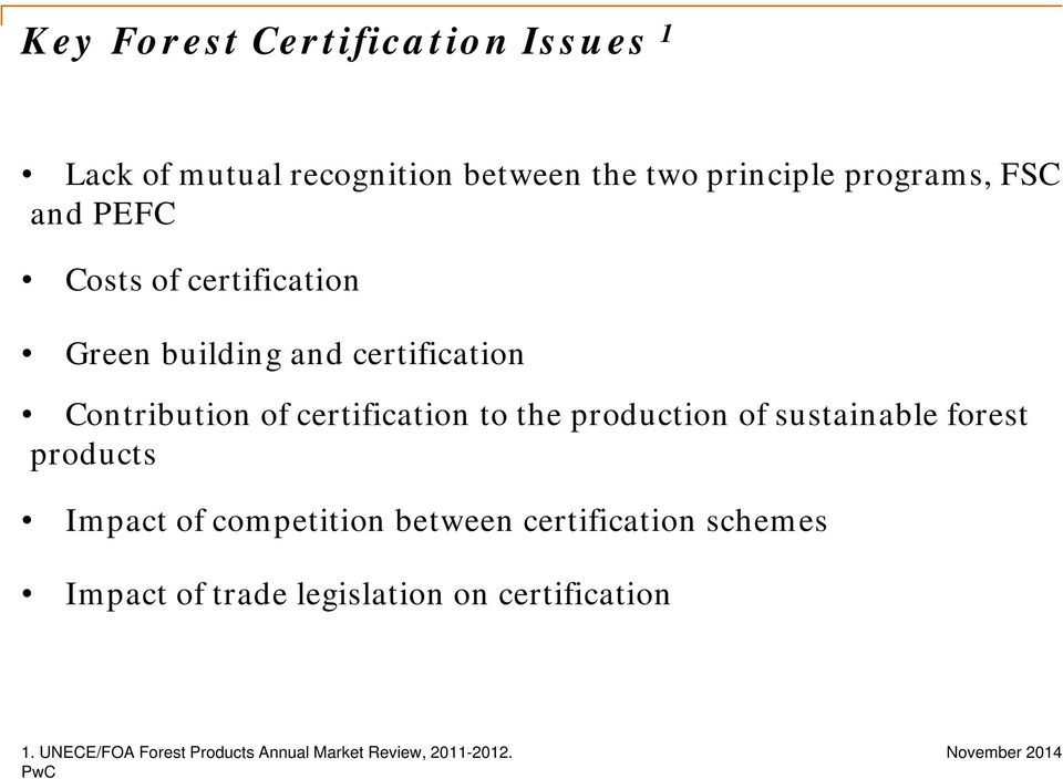 the production of sustainable forest products Impact of competition between certification schemes