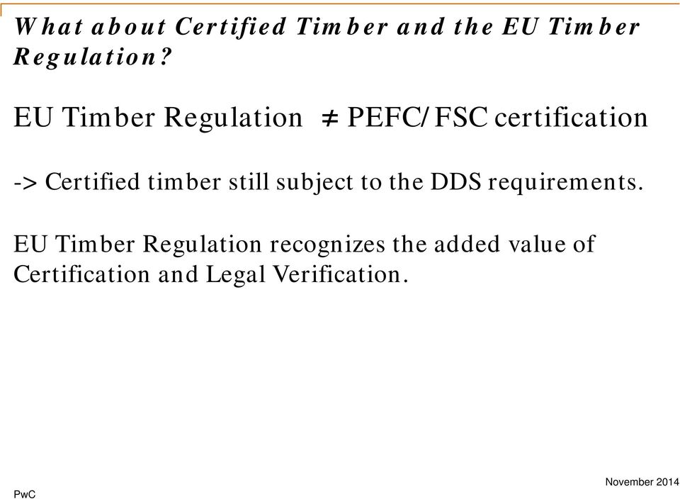 timber still subject to the DDS requirements.