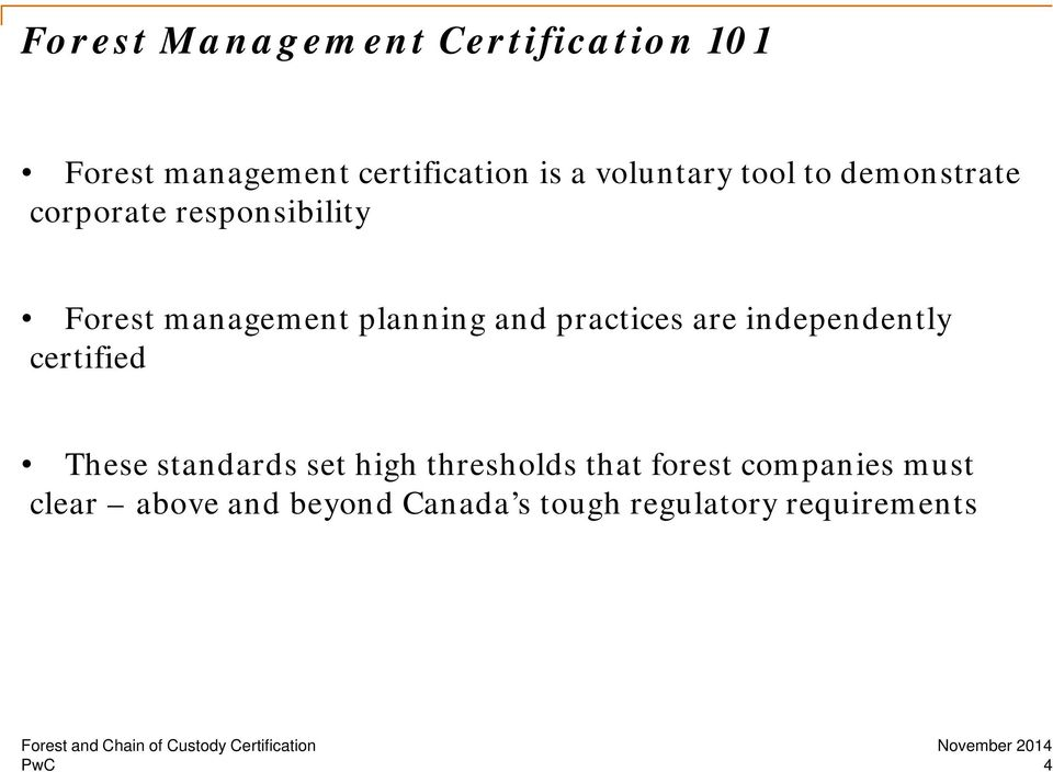 planning and practices are independently certified These standards set high
