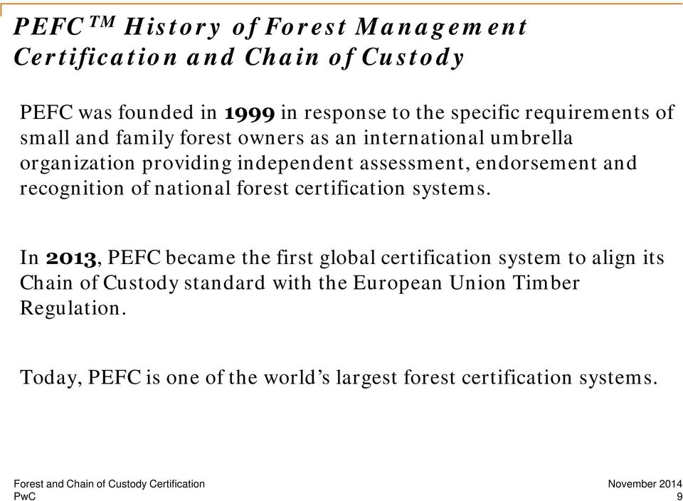 endorsement and recognition of national forest certification systems.