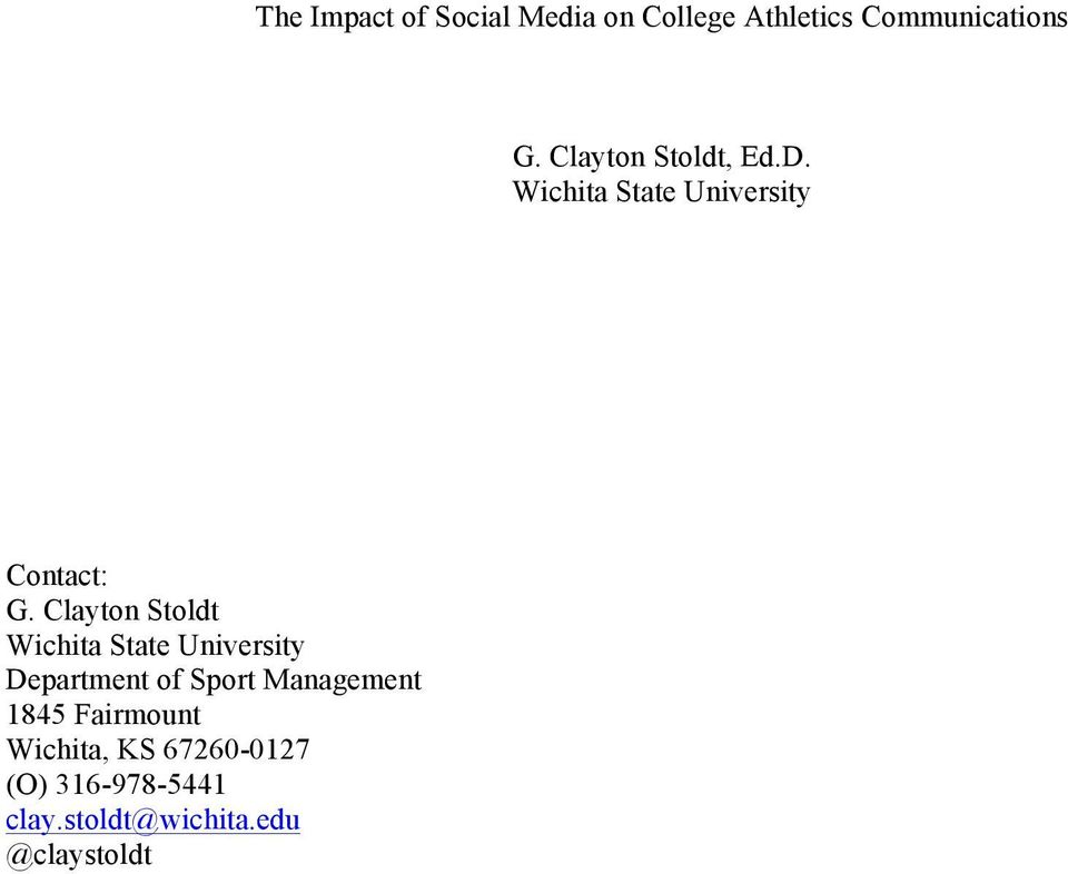 Clayton Stoldt Wichita State University Department of Sport Management