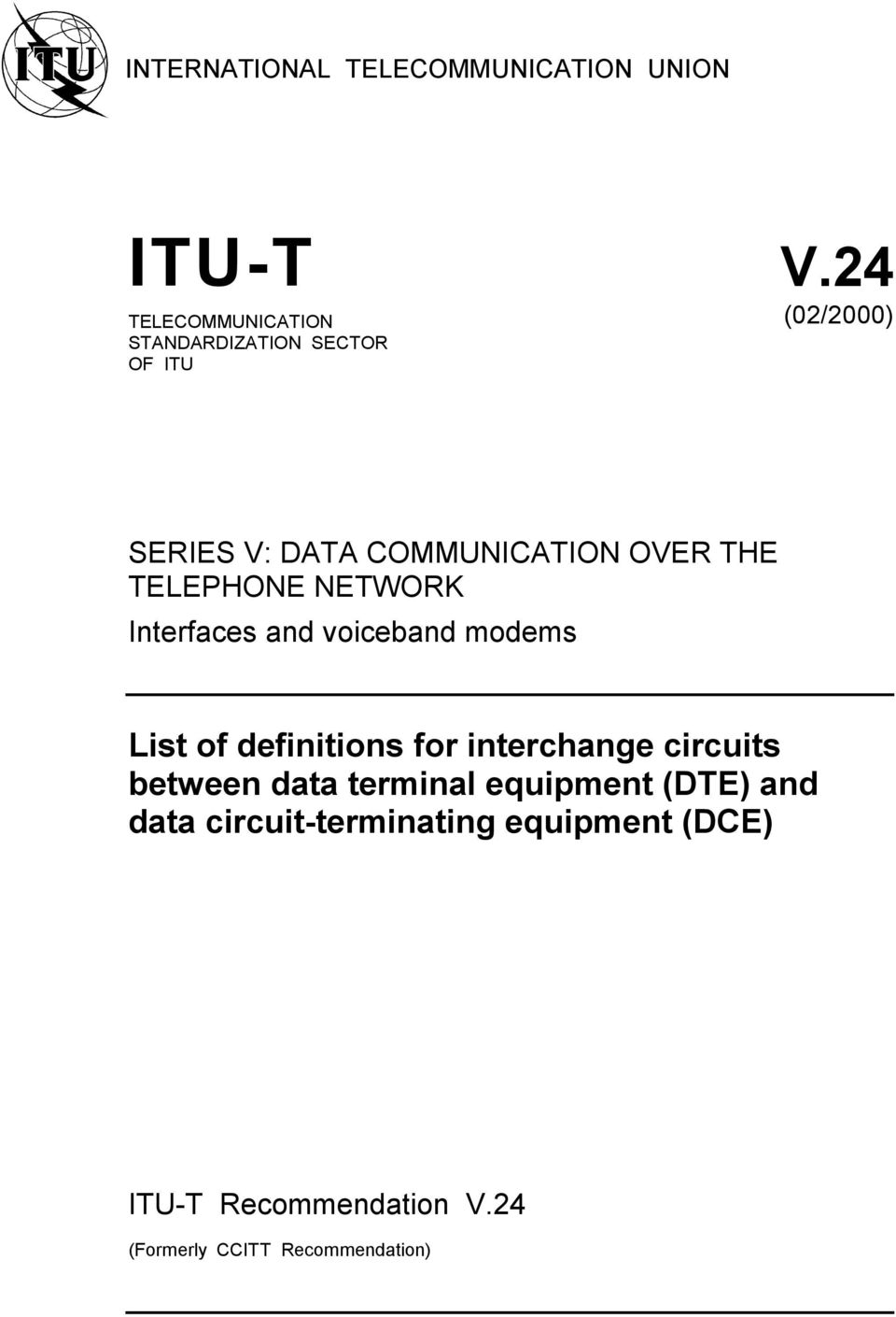 THE TELEPHONE NETWORK Interfaces and voiceband modems List of definitions for interchange