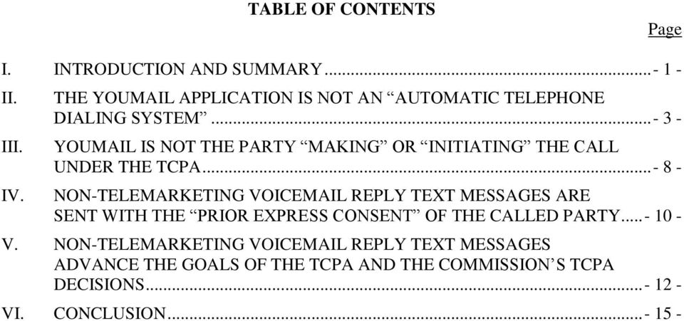 .. - 3 - YOUMAIL IS NOT THE PARTY MAKING OR INITIATING THE CALL UNDER THE TCPA.