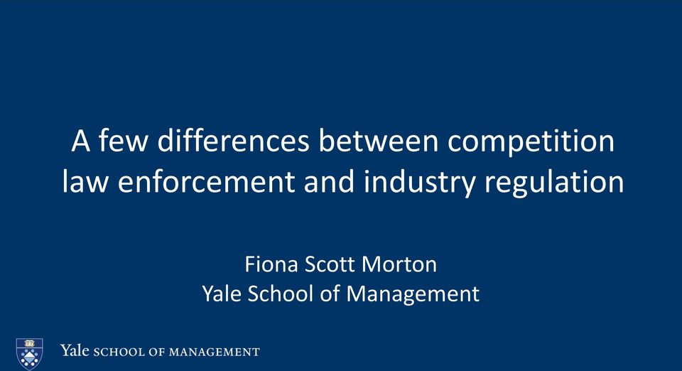 and industry regulation Fiona