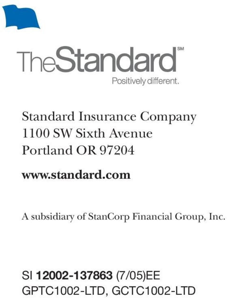 com A subsidiary of StanCorp Financial Group,