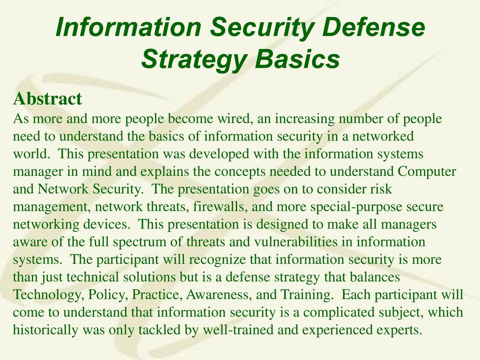 The presentation goes on to consider risk management, network threats, firewalls, and more special-purpose secure networking devices.