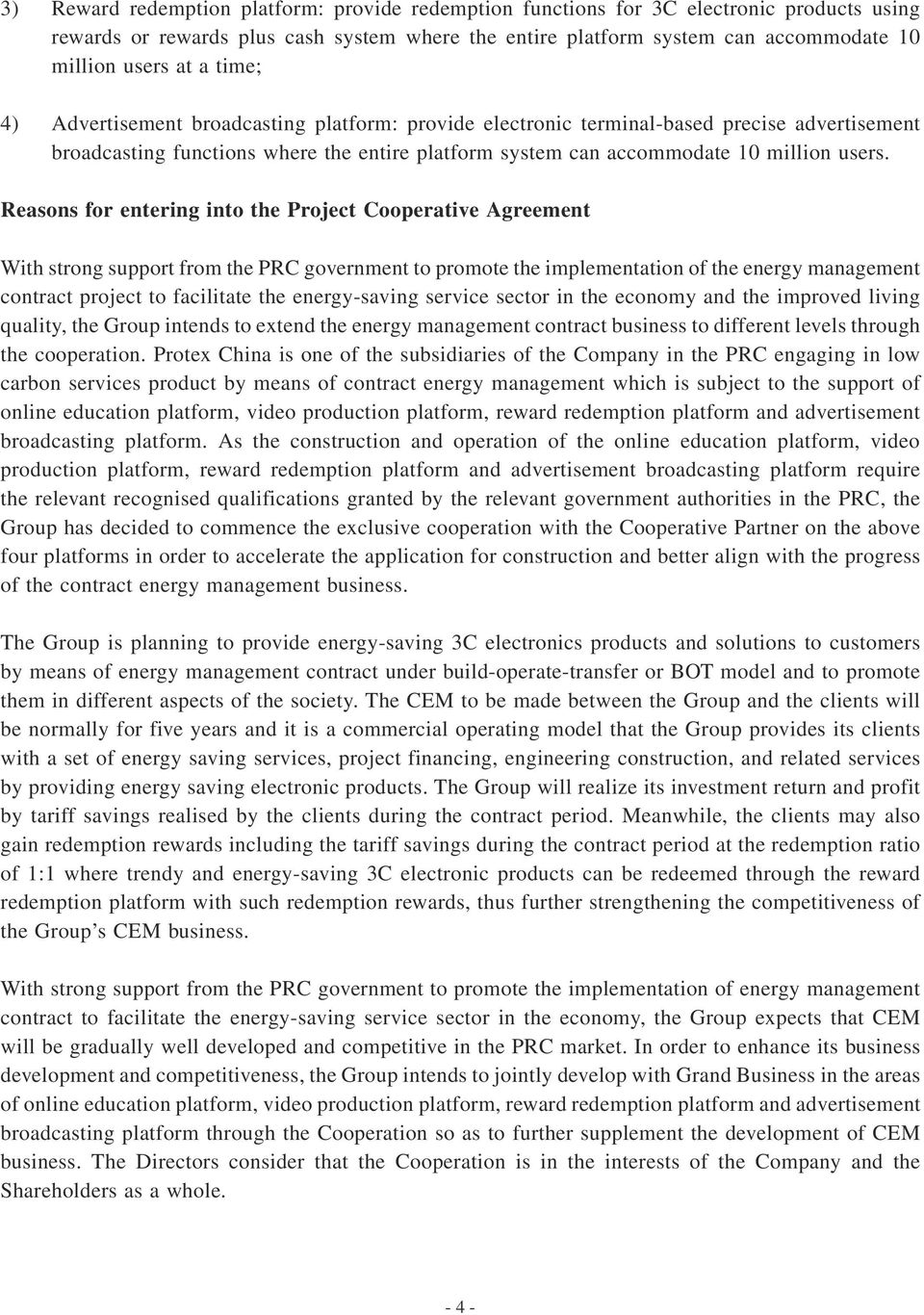 Reasons for entering into the Project Cooperative Agreement With strong support from the PRC government to promote the implementation of the energy management contract project to facilitate the