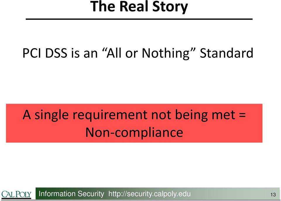 not being met = Non compliance
