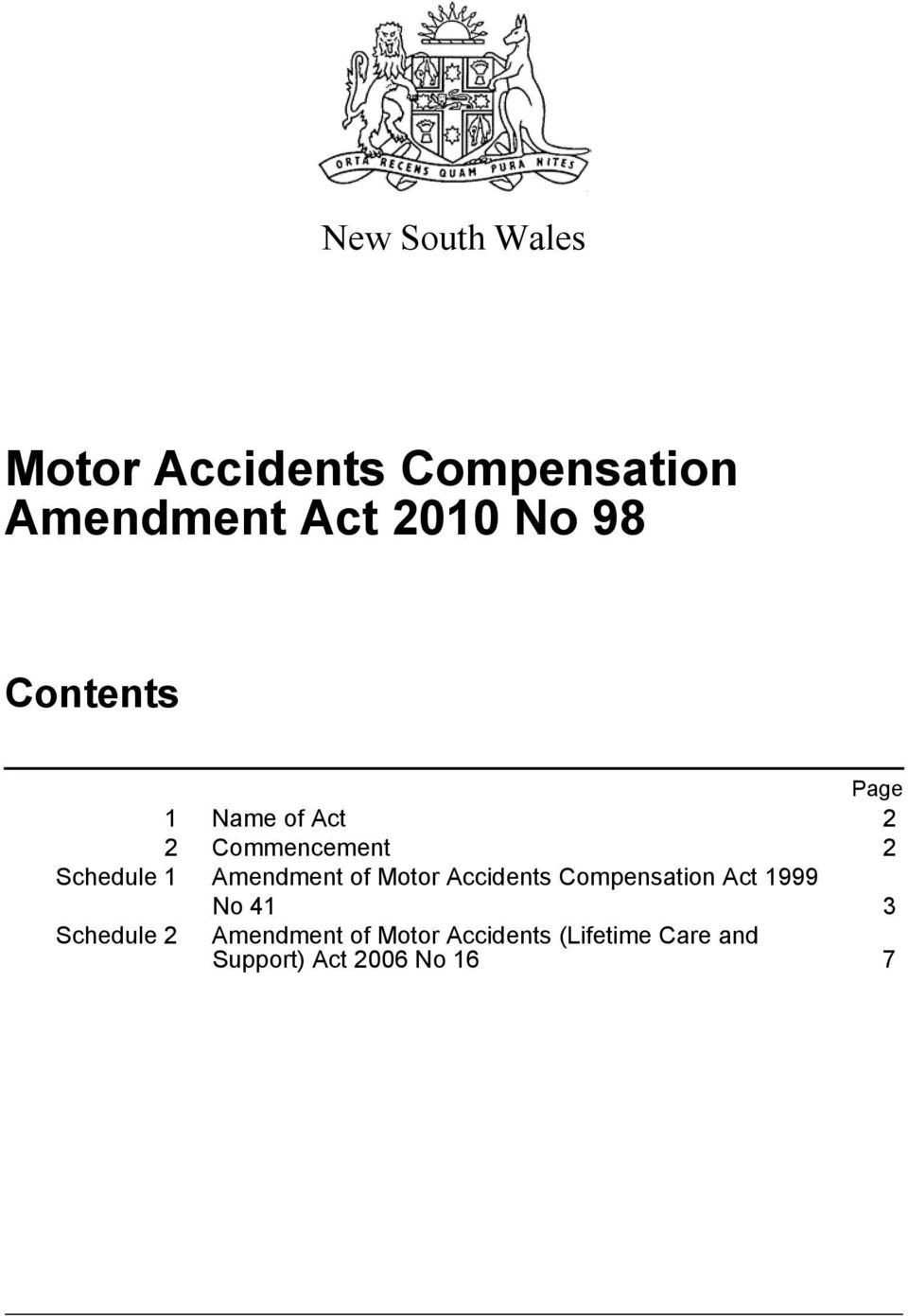 Amendment of Motor Accidents Compensation Act 1999 No 41 3 Schedule