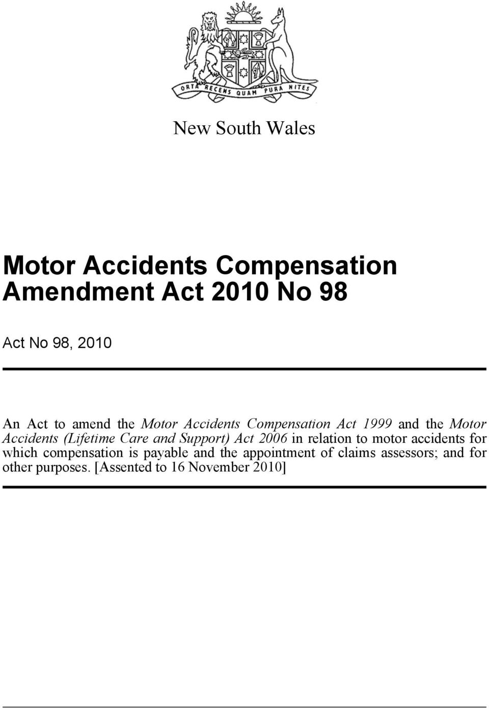 Care and Support) Act 2006 in relation to motor accidents for which compensation is payable