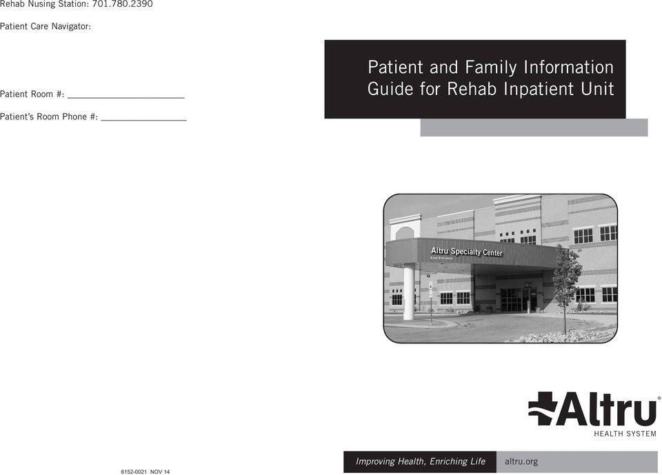 Family Information Guide for Rehab Inpatient Unit Patient s