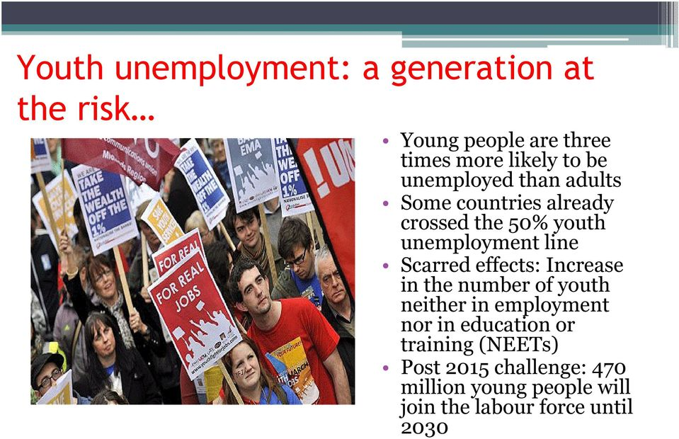 Scarred effects: Increase in the number of youth neither in employment nor in education or
