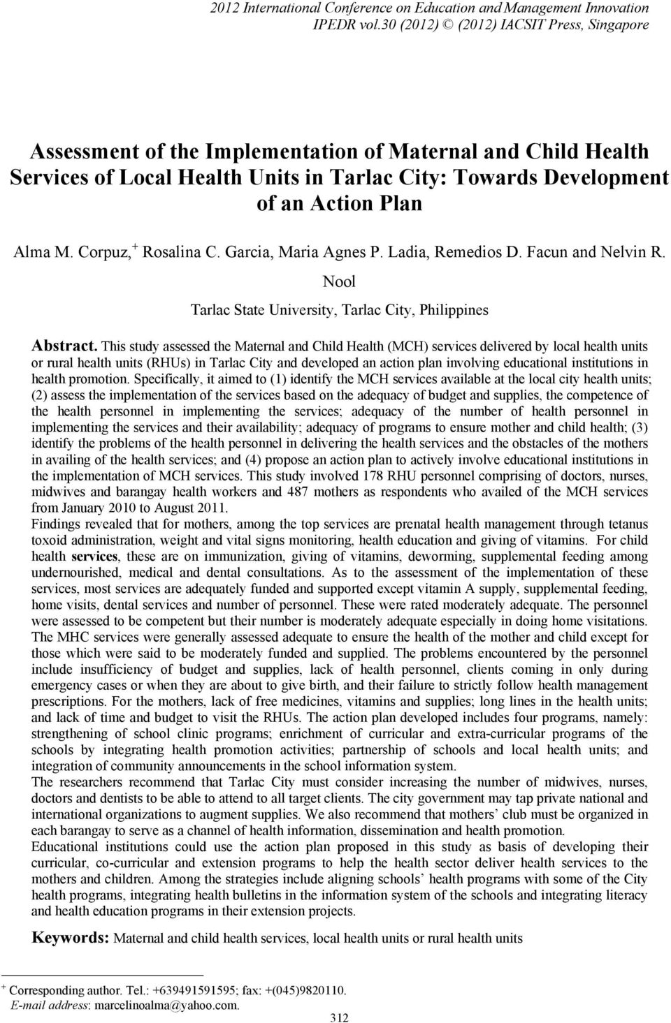 Corpuz, + Rosalina C. Garcia, Maria Agnes P. Ladia, Remedios D. Facun and Nelvin R. Nool Tarlac State University, Tarlac City, Philippines Abstract.