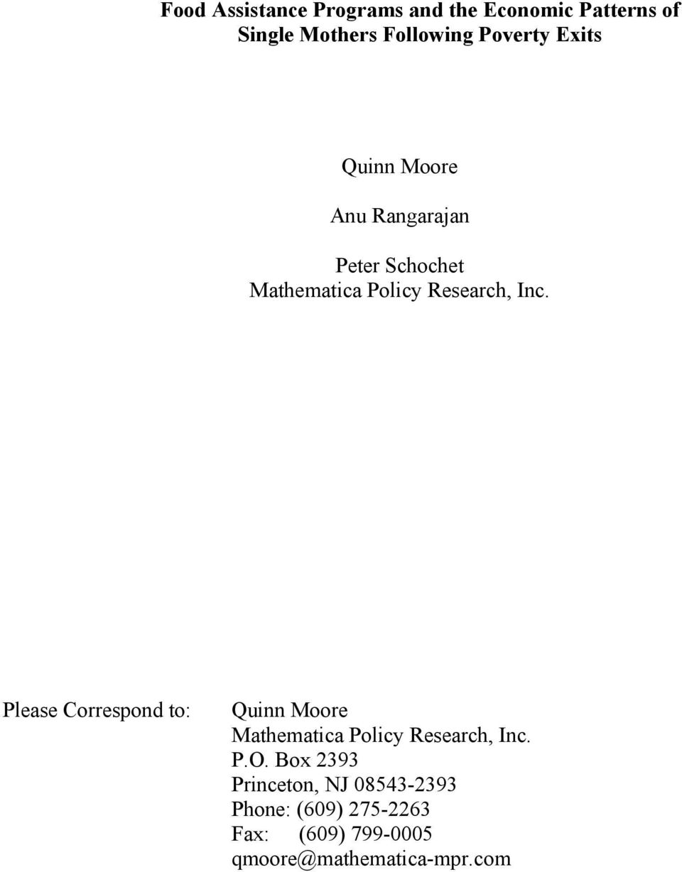 Inc. Please Correspond to: Quinn Moore Mathematica Policy Research, Inc. P.O.