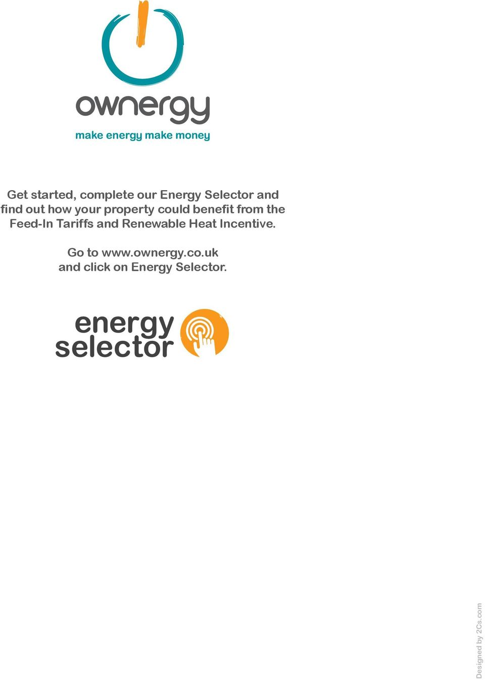 Tariffs and Renewable Heat Incentive. Go to www.